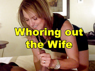 Whoring out the Wife!